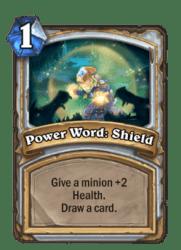 1-Power Word Shield